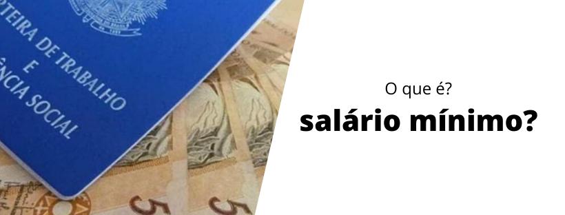 o-que-é-salário-mínimo