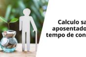 calculo-salario-aposentadoria-por-tempo-de-contribuição