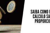 saiba como fazer o calculo salario proporcional