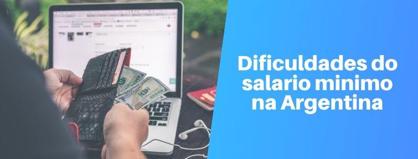 dificuldades do salario minimo na argentina