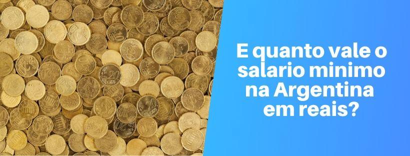 quanto vale o salario minimo na argentina em reais