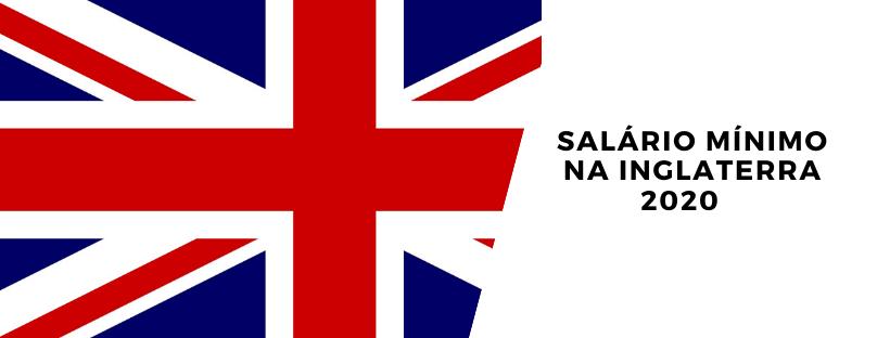 Salário mínimo na Inglaterra 2020