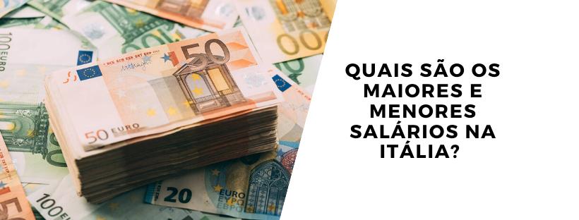 Quais são os maiores e menores salários na Itália